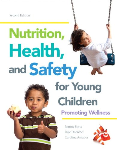 9780133385700: Nutrition, Health and Safety for Young Children: Promoting Wellness with Video-Enhanced Pearson eText -- Access Card Package (2nd Edition)