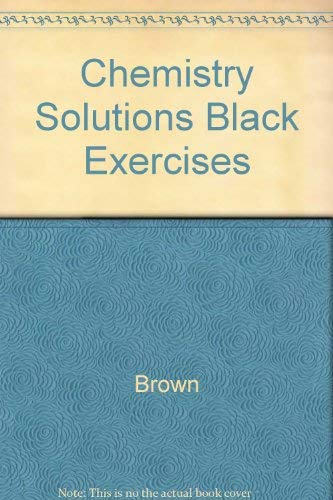 9780133386905: Chemistry Solutions Black Exercises