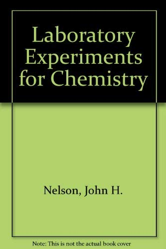 Chemistry: The Central Science : Laboratory Experiments: Nelson, John, Kemp,
