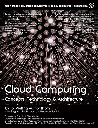 9780133387520: Cloud Computing: Concepts, Technology & Architecture (The Prentice Hall Service Technology Series from Thomas Erl)