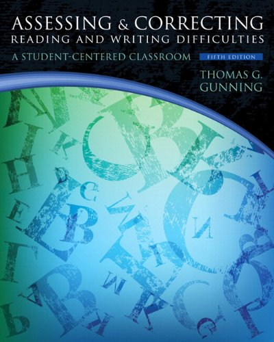 9780133388176: Assessing and Correcting Reading and Writing Difficulties Plus NEW MyEducationLab with Pearson eText -- Access Card (5th Edition) (Books by Tom Gunning)