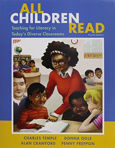 All Children Read: Teaching for Literacy in Today's Diverse Classrooms with Video-Enhanced Pearson eText -- Access Card Package (4th Edition) (0133388204) by Temple, Charles A.; Ogle, Donna; Crawford, Alan N.; Freppon, Penny