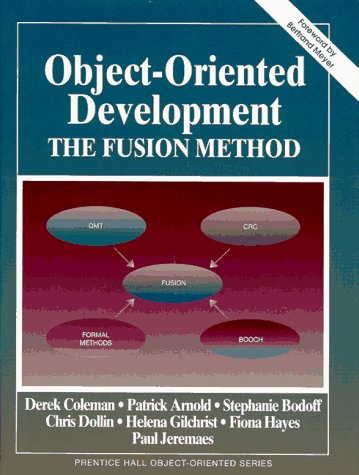 9780133388237: Object-Oriented Development: The Fusion Method