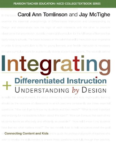 9780133388299: Integrating Differentiated Instruction and Understanding by Design: Connecting Content and Kids (Pearson Teacher Education/ Ascd College Textbook)