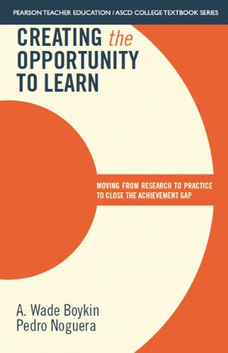 9780133388770: Creating the Opportunity to Learn: Moving from Research to Practice to Close the Achievement Gap (Pearson Teacher Education / Ascd College Textbook)