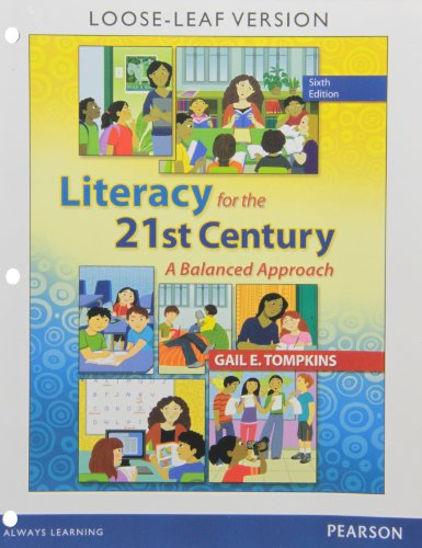 9780133389753: Literacy for the 21st Century: A Balanced Approach, Loose-Leaf Version (6th Edition)