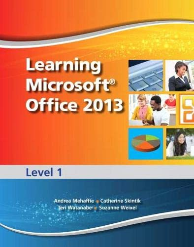 9780133390414: Learning Microsoft Office 2013: Level 1