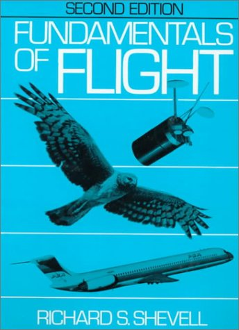 Fundamentals of Flight (2nd Edition): Richard S. Shevell