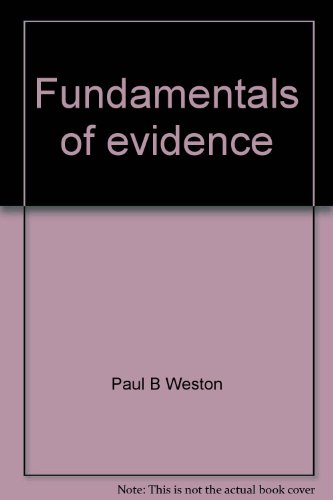 9780133391923: Fundamentals of evidence (Prentice-Hall essentials of law enforcement series)