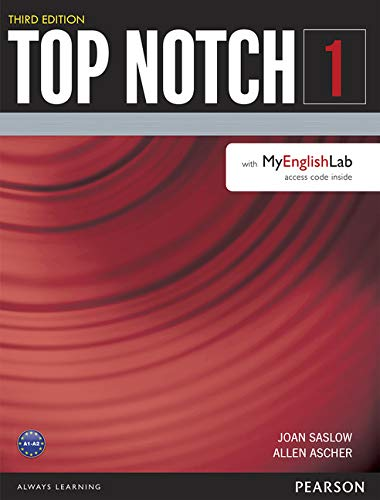Top Notch 1 + Myenglishlab: Saslow, Joan