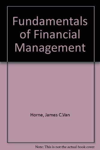 Fundamentals of financial management: James C Van