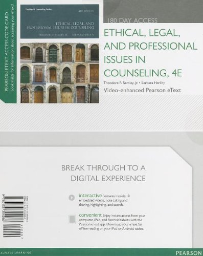 9780133394986: Ethical, Legal, and Professional Issues in Counseling, Video-Enhanced Pearson eText -- Access Card (4th Edition) (Merrill Counseling (Hardcover))