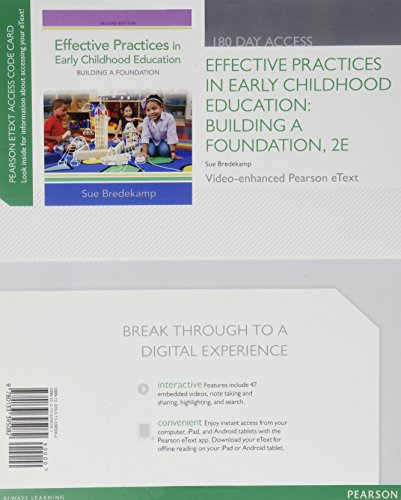9780133395082: Effective Practices in Early Childhood Education: Building a Foundation, Video-Enhanced Pearson eText -- Access Card (2nd Edition)
