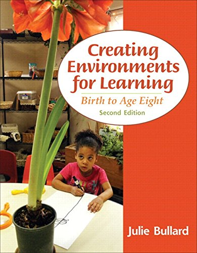 9780133395174: Creating Environments for Learning: Birth to Age Eight, Video-Enhanced Pearson eText -- Access Card (2nd Edition)