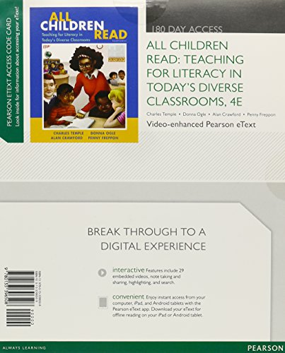 9780133396508: All Children Read: Teaching for Literacy in Today's Diverse Classrooms, Video-Enhanced Pearson eText -- Access Card (4th Edition)