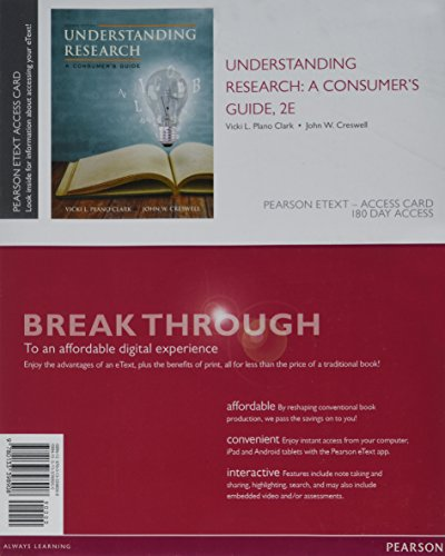 9780133398908: Understanding Research: A Consumer's Guide, Enhanced Pearson eText -- Access Card (2nd Edition)