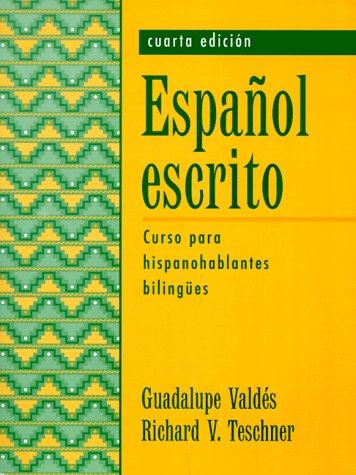 9780133399530: Español escrito: Curso para hispanohablantes bilingües (4th Edition)