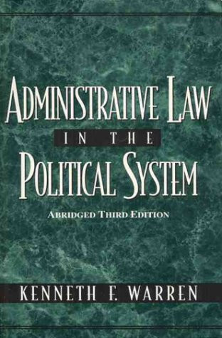 9780133399875: Administrative Law in the Political System: Abridged