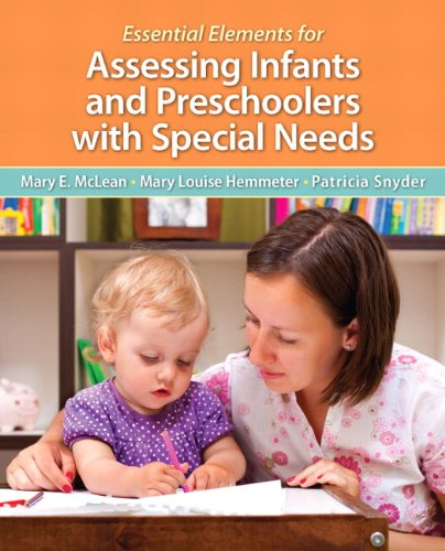 9780133399882: Essential Elements for Assessing Infants and Preschoolers with Special Needs, Pearson eText with Loose-Leaf Version -- Access Card Package