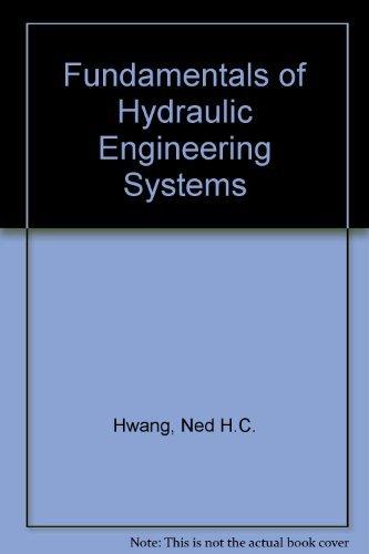 9780133400274: Fundamentals of Hydraulic Engineering Systems