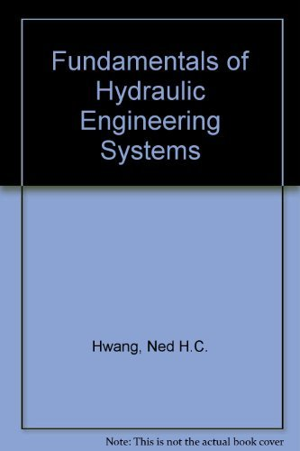 9780133400274: Fundamentals of Hydraulic Engineering Systems