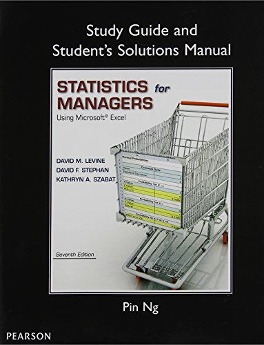 9780133401295: Study Guide and Student's Solutions Manual Statistics for Managers Using Microsoft Excel