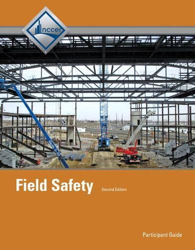 Field Safety Participant Guide: Nccer, . Nccer
