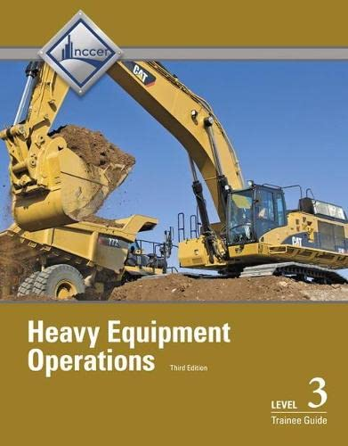 9780133402568: Heavy Equipment Operations Level 3 Trainee Guide (3rd Edition)