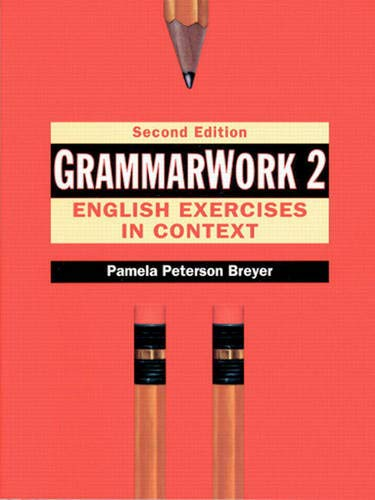 9780133402582: GrammarWork 2: English Exercises in Context, Second Edition