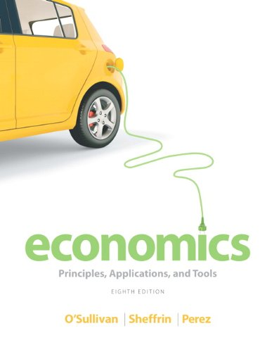 9780133403909: Economics: Principles, Applications, and Tools Plus NEW MyEconLab with Pearson eText -- Access Card Package (8th Edition)