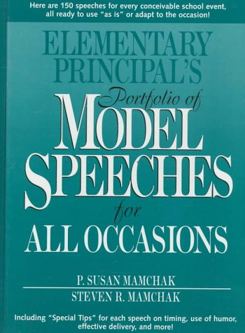9780133404494: Elementary Principal's Portfolio of Model Speeches for All Occasions