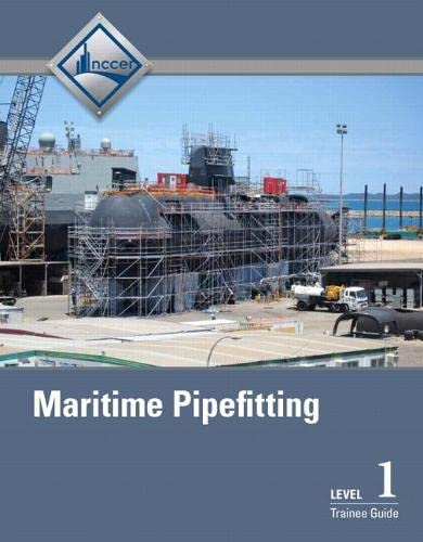 Maritime Pipefitting Level 1 Trainee Guide: NCCER