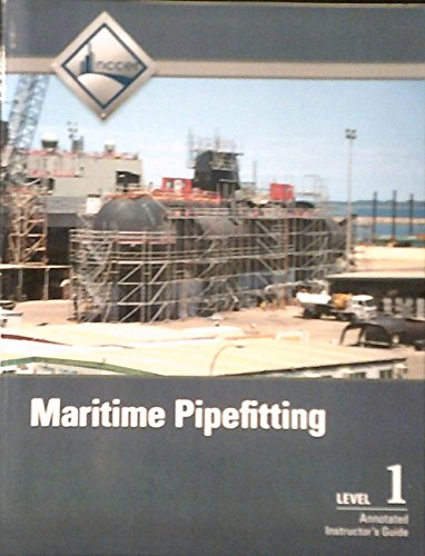 9780133404760: Maritime Pipefitting Level 1 Annotated Instructor's Guide