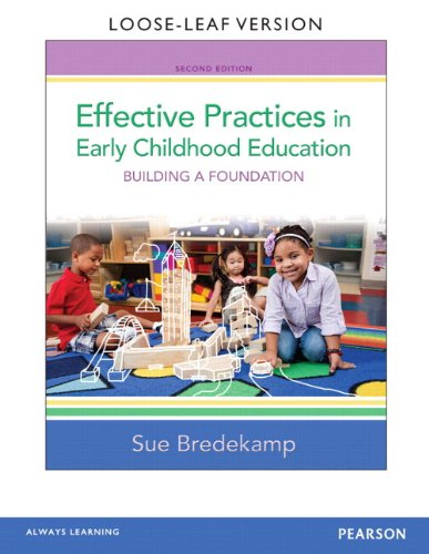 9780133404999: Effective Practices in Early Childhood Education, Loose-Leaf Version Plus NEW MyEducationLab with Video-Enhanced Pearson eText -- Access Card Package Package (2nd Edition)