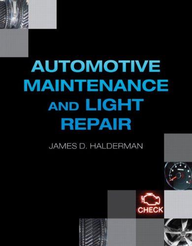 9780133405187: Automotive Maintenance and Light Repair (Automotive Comprehensive Books)