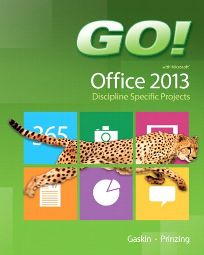 9780133405262: Go! with Microsoft Office 2013 Discipline Specific Projects (Go! for Office 2013)