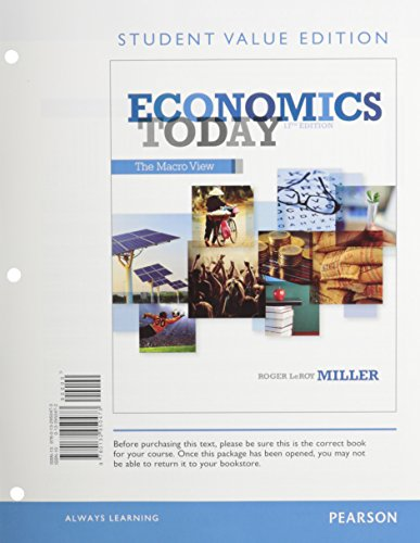 Economics Today: The Macro view, Student Value Edition Plus NEW MyEconLab with Pearson eText -- ...