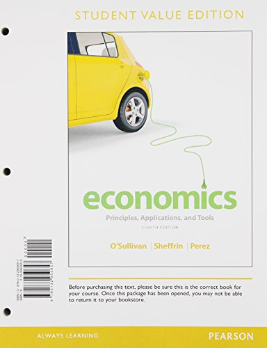 9780133405316: Economics: Principles, Applications, and Tools, Student Value Edition Plus NEW MyEconLab with Pearon eText -- Access Card Package (8th Edition)