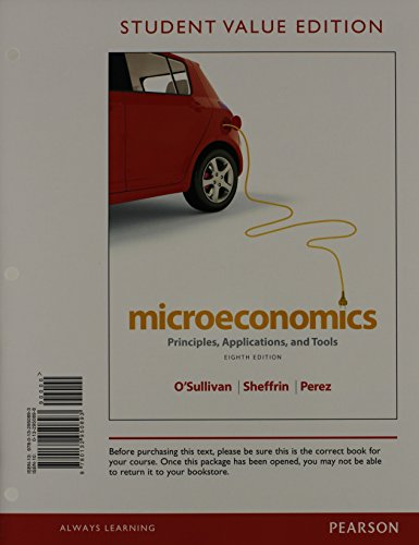 Microeconomics + New Myeconlab With Pearson Etext: O'Sullivan, Arthur/ Sheffrin,