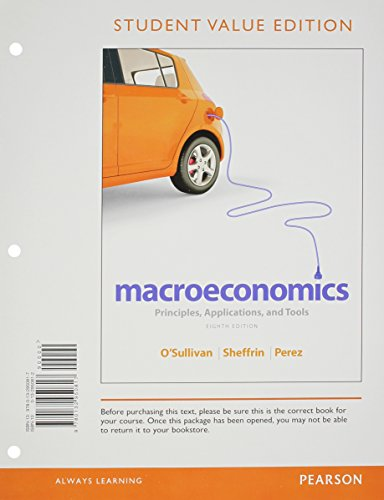 9780133405330: Macroeconomics: Principles, Applications, and Tools,  Student Value Edition Plus NEW MyEconLab with Pearson eText -- Access Card Package (8th Edition)