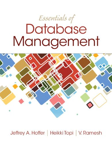 Essentials of Database Management: Hoffer, Jeffrey A.;