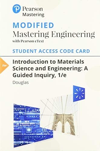 9780133405873: Modified Mastering Engineering with Pearson eText -- Access Card -- for Introduction to Materials Science and Engineering: A Guided Inquiry