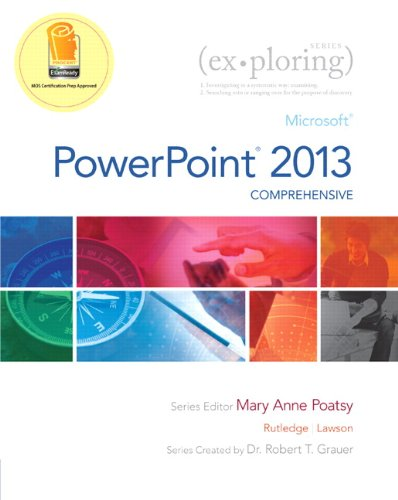 9780133406443: Exploring: Microsoft PowerPoint 2013, Comprehensive (Exploring for Office 2013)