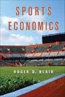 9780133406665: Sports Economics