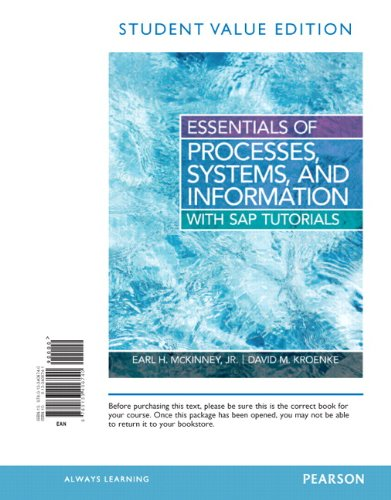 9780133406740: Essentials of Processes, Systems and Information, Student Value Edition