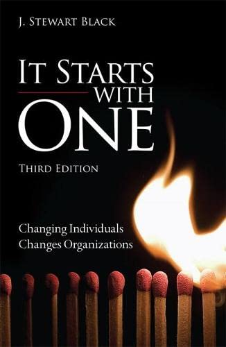 9780133407303: It Starts with One: Changing Individuals Changes Organizations (3rd Edition)