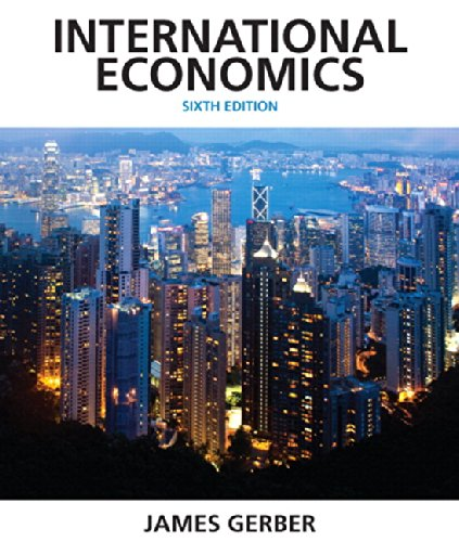 International Economics (6th) [Apr 04 2013] Gerber