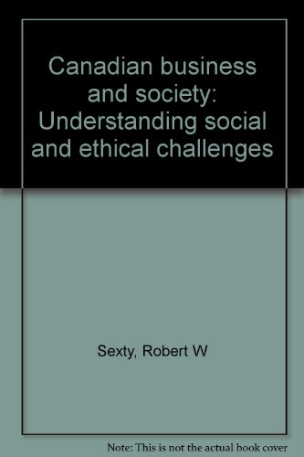 9780133408119: Canadian business and society: Understanding social and ethical challenges