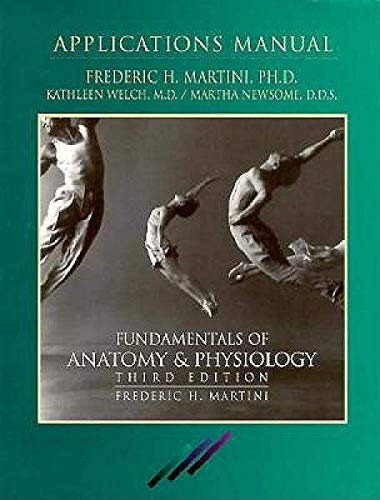 9780133410099: Fundamentals of Anatomy & Physiology: Application Manual