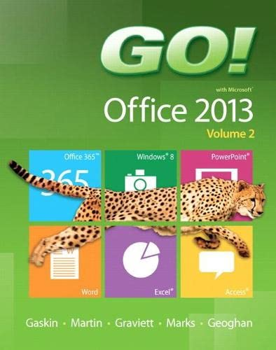 9780133411799: GO! with Microsoft Office 2013 Volume 2 (Go! for Office 2013)